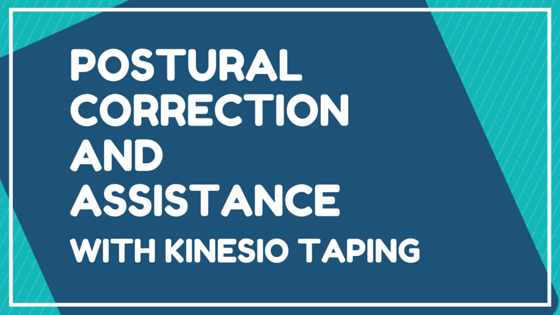 Postural Correction And Assistance With Kinesio Taping